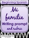 Spanish Writing Activity and Rubric - Mi familia  - My family