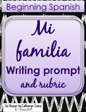 Spanish Writing Activity and Rubric - Mi familia  - My family