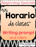 Spanish Writing Activity and Rubric - Mi horario de clases