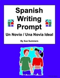 Spanish Writing Prompt - Ideal Boyfriend or Girlfriend - N