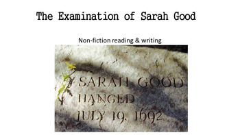 Writing Prompt non-fiction/ Examination of Sarah Good/ Can go with Crucible