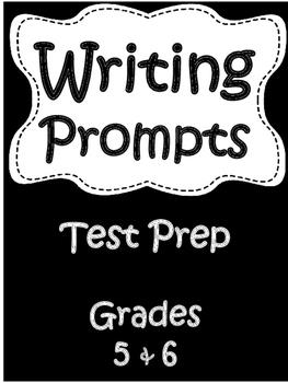 Writing Prompts: Grades 5 & 6