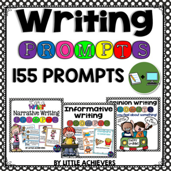 Writing Prompts Bundle (Narrative, Opinion and Informative Writing)