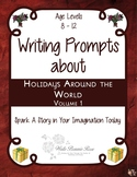 Writing Prompts About Holidays Around the World, Vol. 1