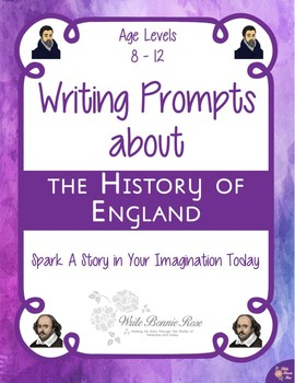 Writing Prompts About the History of England