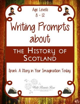 Writing Prompts About the History of Scotland