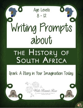 Writing Prompts About the History of South Africa