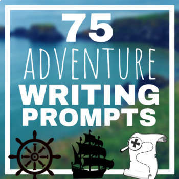 50 Adventure Writing Prompts PowerPoint