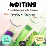 Writing Prompts Aligned with Grade 4 ONTARIO Science