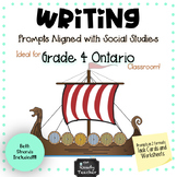 Writing Prompts Aligned with Grade 4 ONTARIO Social Studies