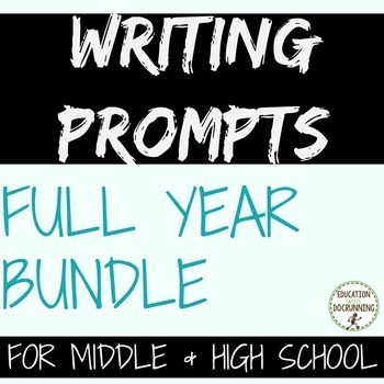 Full Year of Writing Prompts of middle and high school SAVE 30%