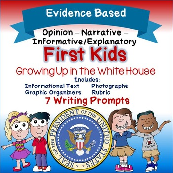Evidence Based Writing Prompts - Presidential Children