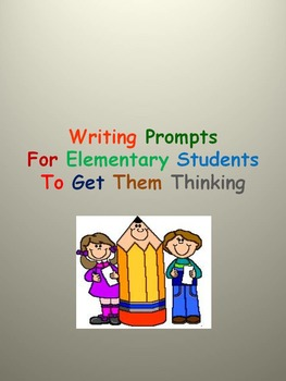 Writing Prompts For Elementary Students To Get Them Thinking