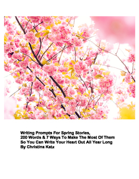 Writing Prompts For Spring Stories Ebook
