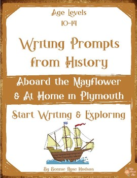 Writing Prompts From History: Aboard the Mayflower/Home in Plymouth (10-14)+TpT