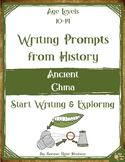 Writing Prompts From History: Ancient China (Ages 10-14)