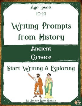 Writing Prompts From History: Ancient Greece (Ages 10-14)