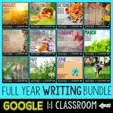 Writing Prompts: Full Year Bundle for Google Drive