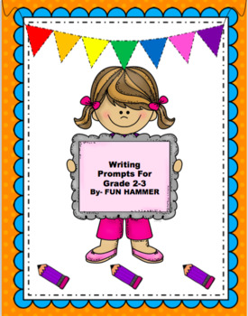 Writing Prompts Grade 2-3