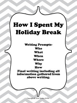 Writing Prompts How I Spent My Holiday Break