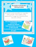 Writing Prompts | Imaginative & Descriptive