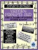Distance Learning Writing Prompts Jar: Easy & Thought-Prov