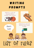 Writing Prompts - List of Rules (Must, Can, Have to & Imperative) / Speaking