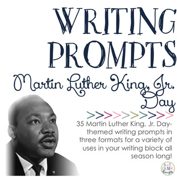 Writing Prompts: Martin Luther King, Jr. Day