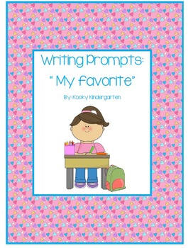 """Writing Prompts: """"My favorite..."""""""