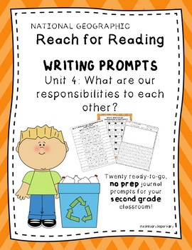 Writing Prompts-National Geographic Reach for Reading Unit 4 Gr2: Responsibility