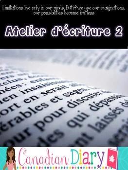 Writing Prompts (No Prep) Package 2 En Francais - Atelier d'écriture 2