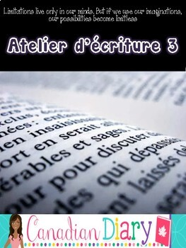 Writing Prompts (No Prep) Package 3 En Francais - Atelier d'écriture 3