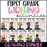 First Grade Writing Activities (GROWING BUNDLE)