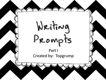 Writing Prompts (Part I)