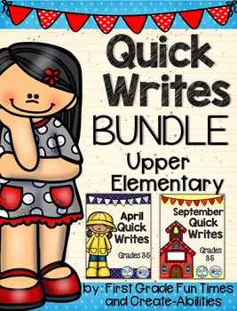 Writing Prompts Quick Writes for Upper Elementary