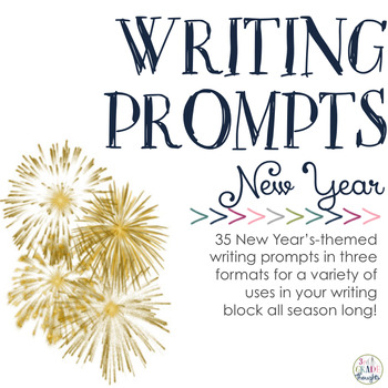 Writing Prompts: New Year by 3rd Grade Thoughts | TpT