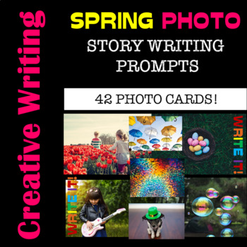 Writing Prompts - SPRING Printable Photo Cards for Writing- Introductory Price!