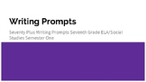 Writing Prompts Semester One-ELA/Social Studies 7th Grade