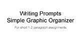 Writing Prompts-Simple Graphic Organizer for 1-2 paragraph