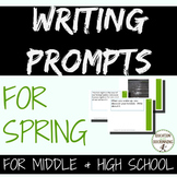 Writing Prompts: Spring Writing Prompts for Middle and High School