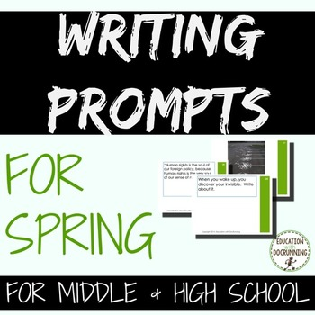 Writing Prompts: Spring Writing Prompts for Middle and Hig