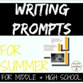Summer ELA Writing Prompts for secondary