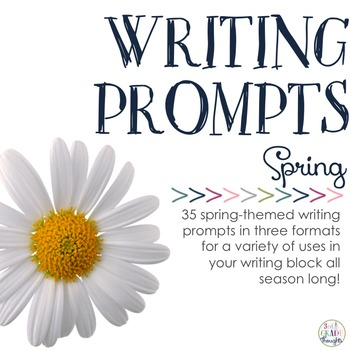 Writing Prompts: Spring
