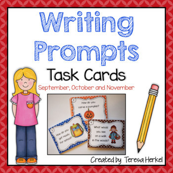 Writing Prompts Task Cards for September, October and November
