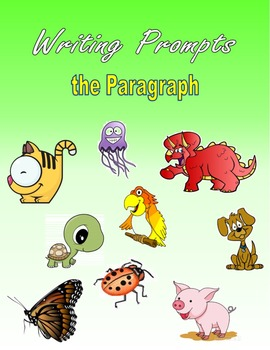 Writing Prompts - The Paragraph (Expository)