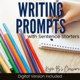 Writing Prompts with Sentence Starters (Digital Prompts Included)