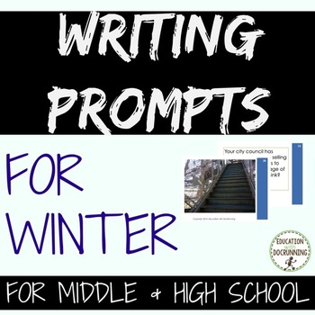 Writing Prompts: Winter Writing Prompts for Middle and High School
