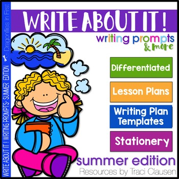 Writing Prompts and Lessons - Write About It! Summer Edition