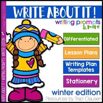 Writing Prompts and Lessons - Write About It! Winter Edition