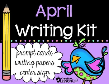 Writing Prompts and Papers - April
